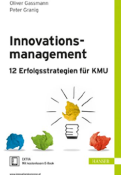 Innovationsmanagement 12 Erfolgsstrategien für KMU