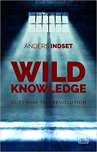 Wild Knowledge: Outthink the Revolution (Englisch)